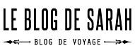 blogs de voyage 2019 leblogdesarah.com