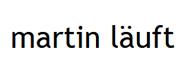 Martin lauft