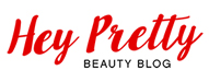 Hey Pretty Beauty Blog