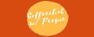 coffeechatwithperpie