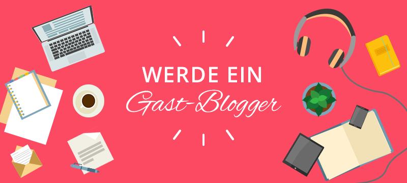 Werde ein Gast-Blogger