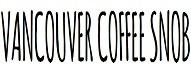 25 Coffee Lover Blogs of 2020 vancouvercoffeesnob.com