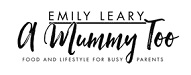 Top kids food blog 2020 | A Mummy Too