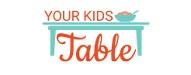 Top kids food blog 2020 | Your Kids Table